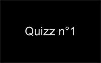 Quizz n1